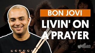 Livin' On A Prayer - Bon Jovi (aula de bateria)