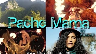Pache Mama official music video by Indie Music Artist Kiravell