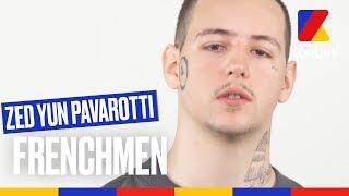 #Frenchmen2018 - Le freestyle schizophrénique de Zed Yun Pavarotti