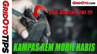 Cara Cek Ketebalan Kampas Rem Mobil | How To | GridOto Tips