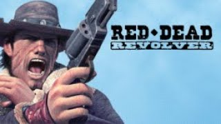 Red Dead Revolver Full Game Movie (HD)