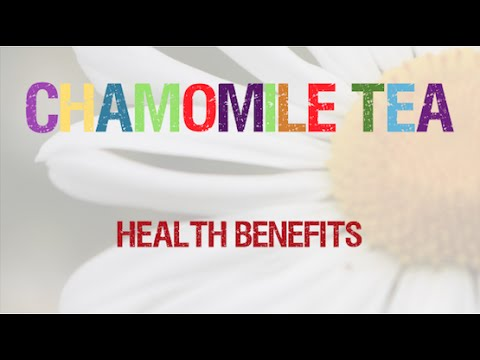 Chamomile tea benefits | Herbal Medicine