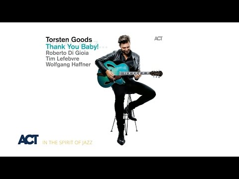 Torsten Goods - Thank You Baby (Album Trailer)