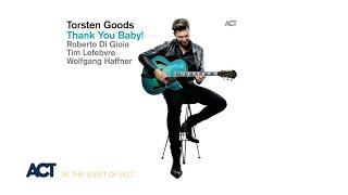 Torsten Goods - Thank You Baby (Album Trailer)