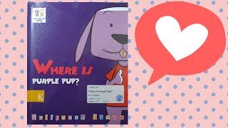 (7세가 읽어주는 영어동화책) Where is purp…
