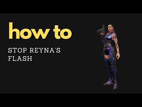 The RIGHT way to counter Reyna's flash - Valorant Quick Tips