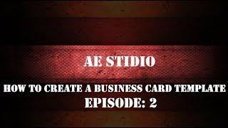 Yeni başlayanlar için bir kartvizit Şablon oluşturma 2 AE Studio   Episod .
