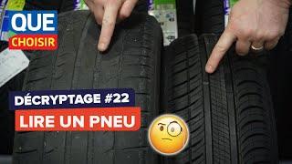 Comment lire un pneu - Décryptage