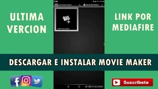 como descargar e instalar movie maker apk para android