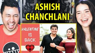 ASHISH CHANCHLANI | Valentine is Back | Reaction | Jaby Koay & Achara