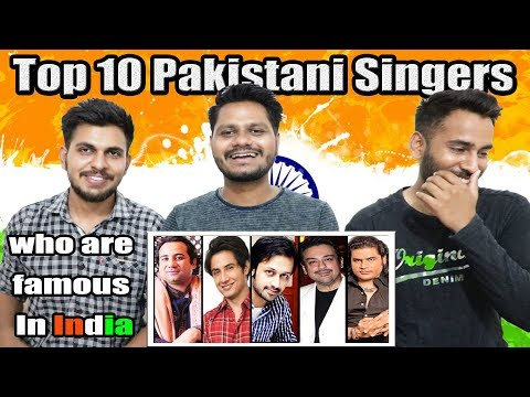 Indian Reaction On Top 10 Pakistani Singers Who Are Famous in India