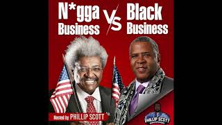 N*gga Business vs Black Business