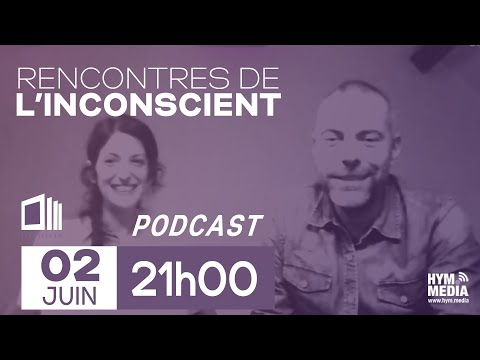 Les rencontres de l'inconscient du 02/06/2018