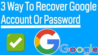 3 Easy Way To Recover Forgotten Google Account Or Password You Must Try Resimi