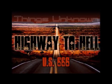 Route 666 - The Highway to Hell