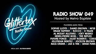 Glitterbox Radio Show 049: w/ Jellybean Benitez