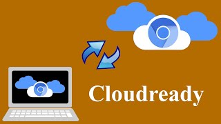 Transform a laptop (or desktop) computer into a Chromebook using Cloudready - completely for free