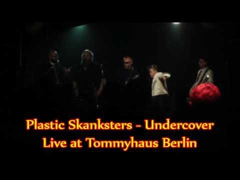 Plastic Skanksters   Undercover