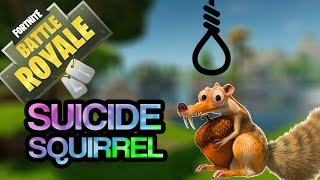 SQUIRREL SUICIDE  -   Fortnite (Funny Moments)