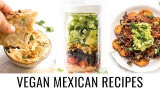 3 *healthy* VEGAN MEXICAN RECIPES 😎 perfect for cinco de mayo