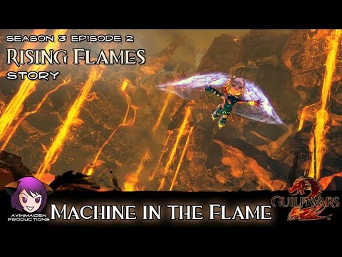 ★ Guild Wars 2 ★ - Rising Flames - 05 Machine in the Flame