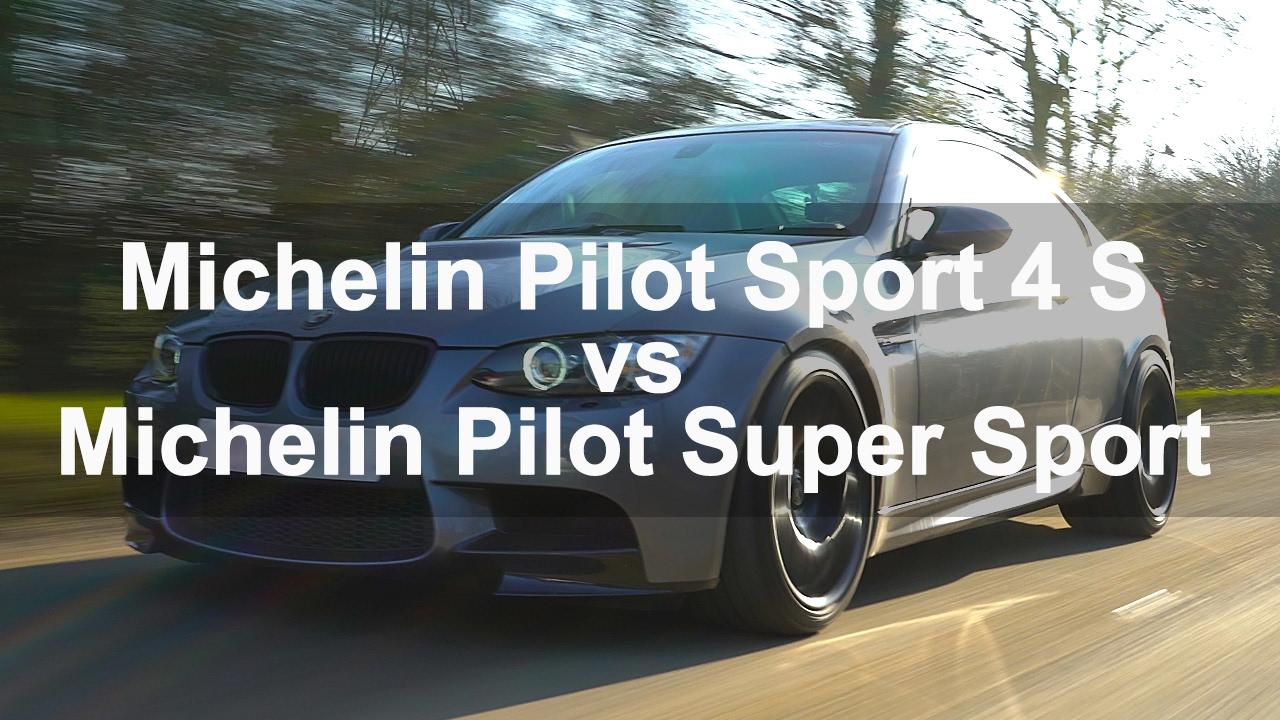michelin pilot sport 4 s vs michelin pilot super sport. Black Bedroom Furniture Sets. Home Design Ideas