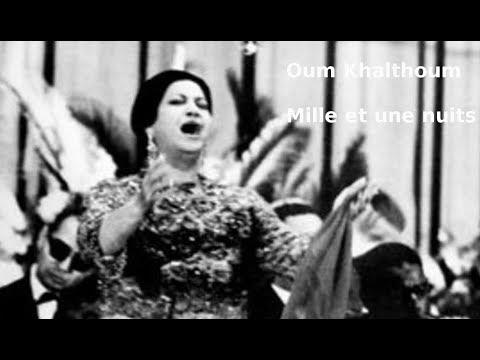 Oum Kalthoum, Alf Leila We Leila Partie 1/2, traduction en français