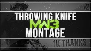 Mw3 AoN Montage #2 by Surpedie [1k] (MW3 Throwing Knife Montage)