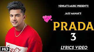 PRADA-3 |Jass Manak| Lyrics Video| New Punjabi songs 2019| VENKAT'S MUSIC 2019