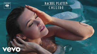 rachel platten collide audio