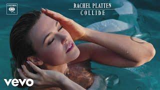 Rachel Platten - Collide