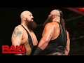 Big Show vs. Braun Strowman: Raw, Feb. 20, 2017