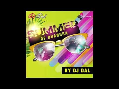 Summer Of Bhangra -Dj Dal - Non Stop Bhangra Mix