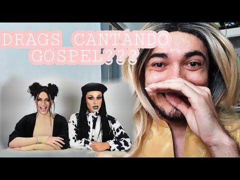 DRAGS CANTANDO GOSPEL?  SÁBADO DE ALELUIA 2