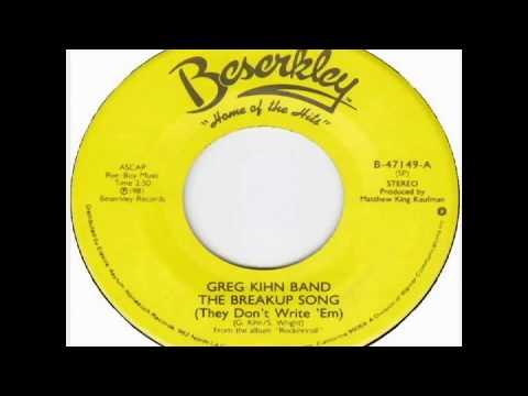 Greg Kihn Band  The Breakup Song 1981