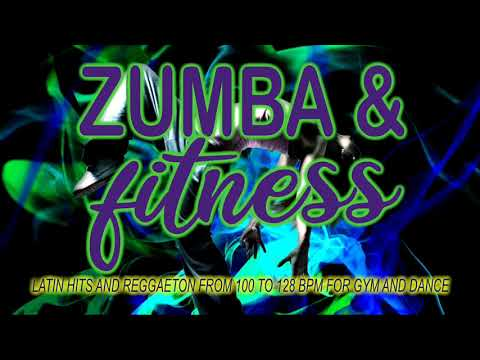 Zumba & Fitness 2020 - Latin Hits And Reggaeton From 100 To 128 BPM For Gym And Dance