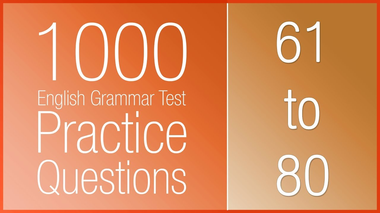 [61-80] 1000 English Grammar Test Practice Questions (Present Continuous)