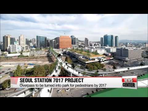 Seoul Station overpass to be transformed into park for pedestrians by 2017