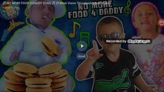 Song:no more food 4 daddy by Fgteev