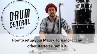 How to setup a Mapex Tornado (or any starter) Drum Kit - Drum Central