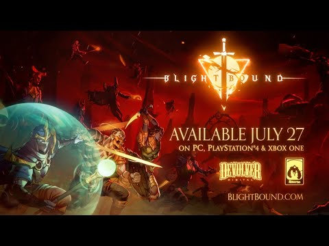 Blightbound - Coming to PS4, XB1, and PC on July 27