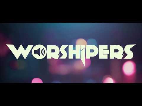 WORSHIPERS run [official vidéo]