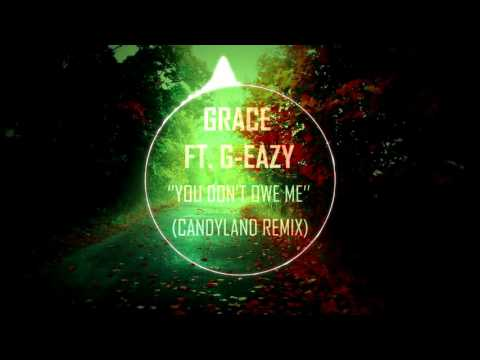 Grace Ft. G-Eazy ''You Don't Own Me'' (Candyland Remix) (Bass Boosted)