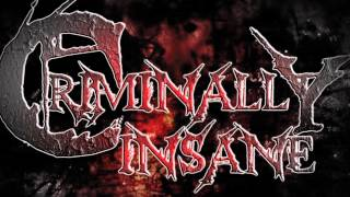 Criminally Insane- Mortal Visions