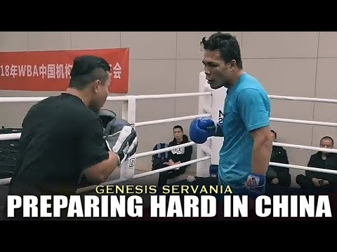 SERVANIA TRAINS HARD IN CHINA FOR HIS FIGHT AGAINST UNDEFEATED CASTRO