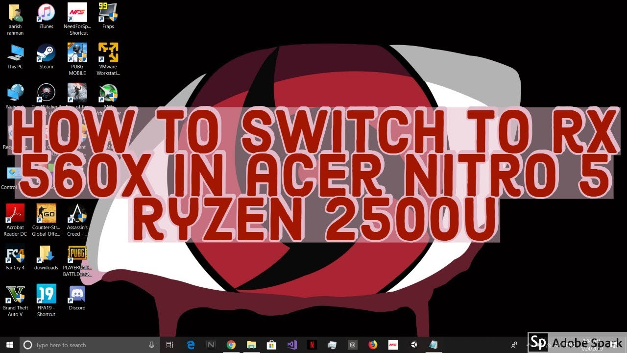 how to switch to rx 560x in acer nitro 5 ryzen 2500u or in any amd laptop