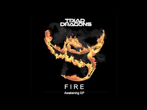 Triad Dragons - Fire (Original Mix)