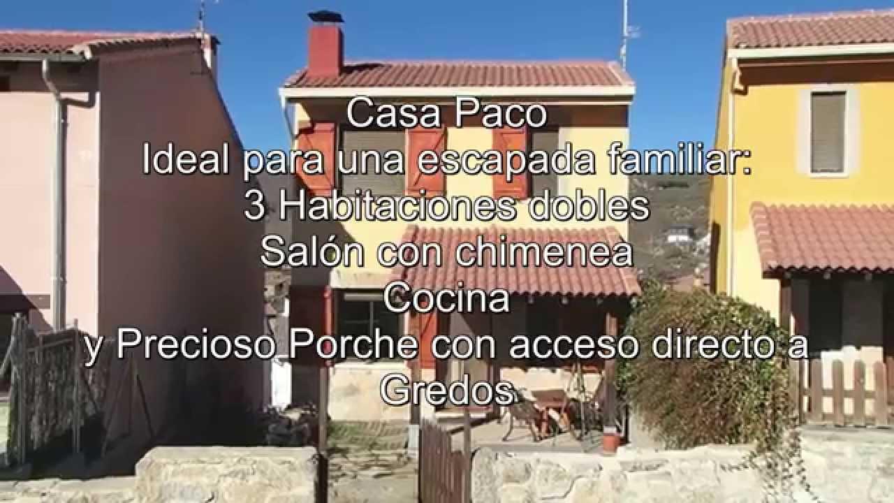 Video Casa Paco En San Mart N Del Pimpollar Gredos Youtube