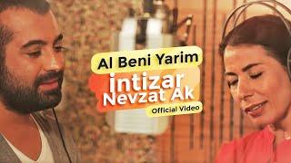 İntizar ft. Nevzat AK - Al Beni Yarim ( Official Video )
