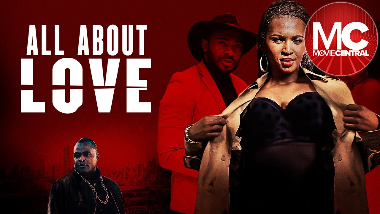 Download All About Love | Full Romance Drama Movie | Chris Attoh
